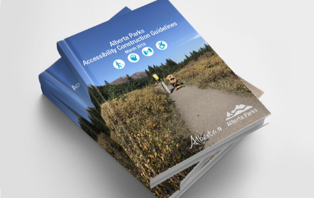 Photo of Alberta Parks Accessibility Construction Guidelines  Book Level Playing Field Client: Alberta Parks